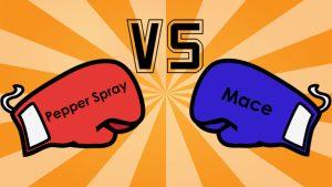 Mace vs Pepper Spray